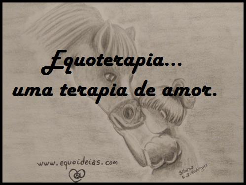 Desenho de uma menina com a testa na fronte de um cavalo com a frase equoterapia...uma terapia de amor.