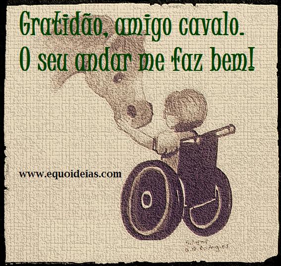 Desenho de uma menina em uma cadeira de rodas tocando a fronte do cavalo e a frase gratidão, amigo cavalo, o seu andar me faz bem!