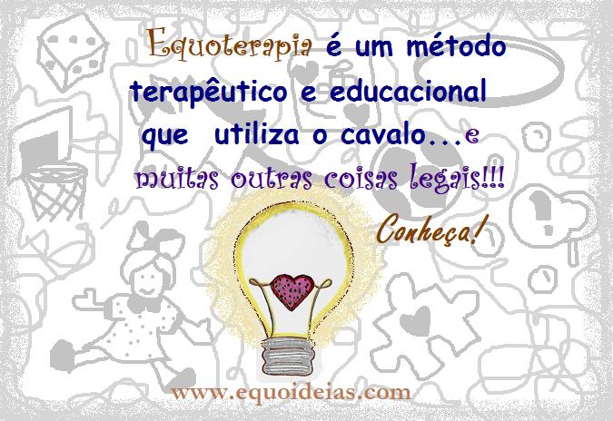 Desenho de lâmpada simbolizando a ideia e frase sobre Equoterapia: Equoterapia é um método terapêutico e educacional que utiliza o cavalo e outras coisas legais.