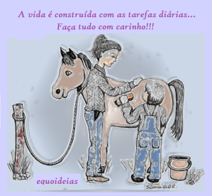 Desenho de uma menino dando banho no cavalo e a frase a vida é construída com as tarefas diárias, faça tudo com carinho.