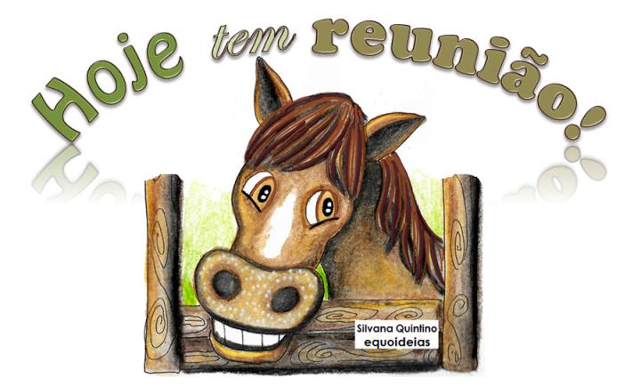 Desenho de cavalo e frase de reunião.