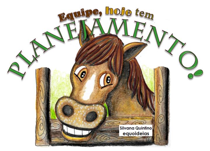 Desenho de cavalo e frase de planejamento.