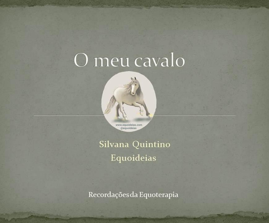 Capa do Livro O meu cavalo: Recordações para Equoterapia.